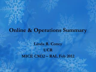Online & Operations Summary