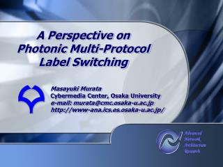 A Perspective on  Photonic Multi-Protocol  Label Switching