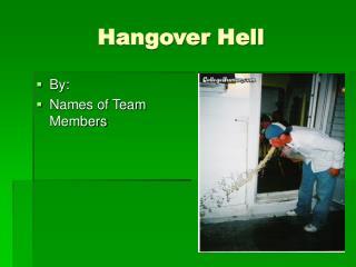 Hangover Hell