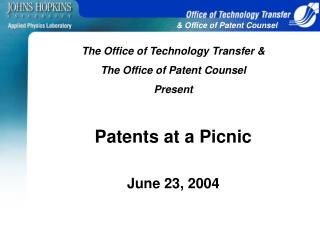 The Office of Technology Transfer & The Office of Patent Counsel  Present Patents at a Picnic