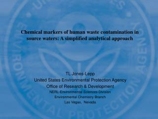 TL Jones-Lepp United States Environmental Protection Agency Office of Research & Development