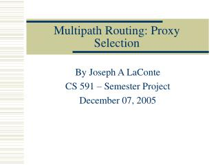 Multipath Routing: Proxy Selection