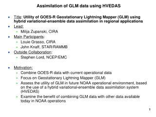 Assimilation of GLM data using HVEDAS