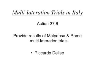Multi-lateration Trials in Italy