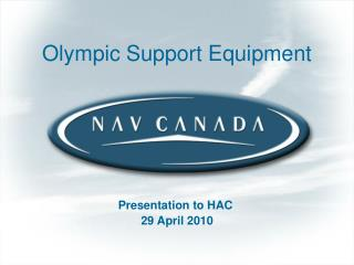 Olympic Support Equipment