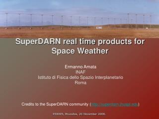 SuperDARN real time  products  for  Space Weather