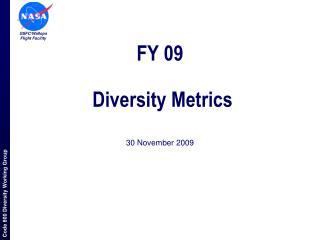 FY 09   Diversity Metrics