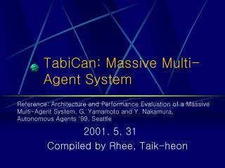 TabiCan: Massive Multi-Agent System