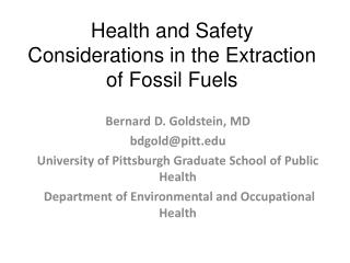 Health and Safety Considerations in the Extraction of Fossil Fuels