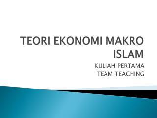 TEORI EKONOMI MAKRO ISLAM