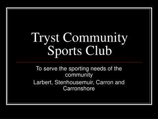 Tryst Community Sports Club