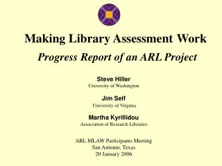 Making Library Assessment Work Progress Report of an ARL Project