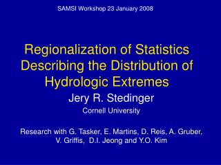 Regionalization of Statistics Describing the Distribution of Hydrologic Extremes