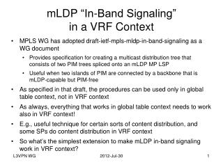 "mLDP  ""In-Band Signaling"" in a VRF Context"