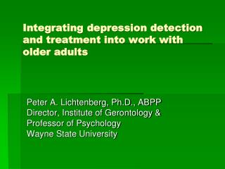 Integrating depression detection and treatment into work with older adults