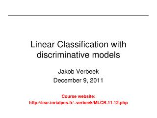 Linear Classification with discriminative models