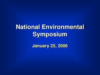 National Environmental Symposium