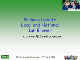 Primary Update Local and National Ian Brewer