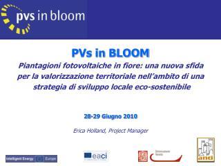 PVs in BLOOM Piantagioni fotovoltaiche in fiore: una nuova sfida  per la valorizzazione territoriale nell ambito di una