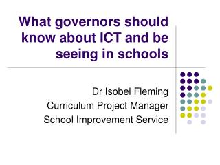 What governors should know about ICT and be seeing in schools