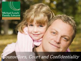Counsellors, Court and Confidentiality
