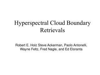 Hyperspectral Cloud Boundary Retrievals