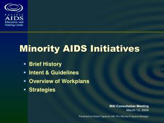 Brief History   Intent  Guidelines   Overview of Workplans   Strategies