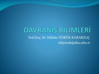 DAVRANIŞ BİLİMLERİ