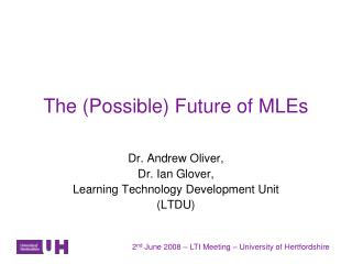The (Possible) Future of MLEs