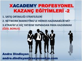 X ACADEMY  PROFESYONEL KAZANÇ EĞİTİMLERİ -2