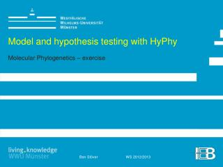 Model  and hypothesis testing with HyPhy Molecular Phylogenetics  –  exercise