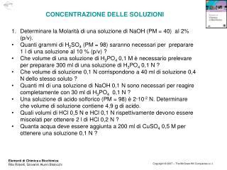 Determinare la Molarità di una soluzione di NaOH (PM = 40) al 2% (p/v).