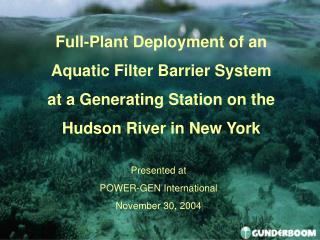 Presented at  POWER-GEN International November 30, 2004