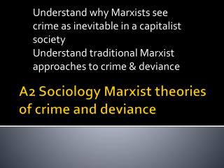 A2 Sociology Marxist theories of crime and deviance