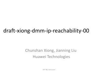 draft-xiong-dmm-ip-reachability-00