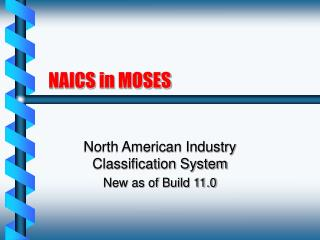 NAICS in MOSES