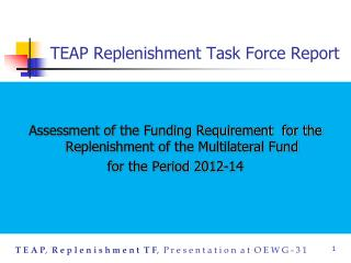 TEAP Replenishment Task Force Report