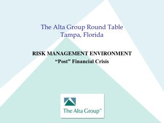 The Alta Group Round Table Tampa, Florida