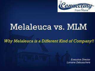 Melaleuca vs. MLM