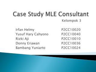 Case Study MLE Consultant