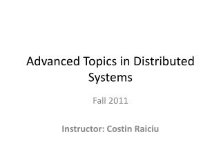 Advanced Topics in Distributed Systems