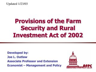 Provisions of the Farm Security and Rural Investment Act of 2002