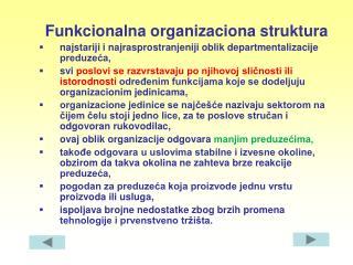 Funkcionalna organi zaciona struktura