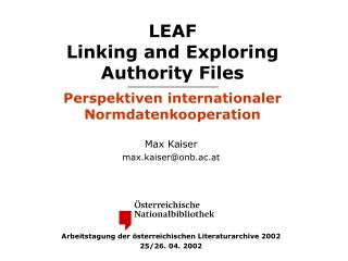 LEAF Linking and Exploring Authority Files  Perspektiven internationaler Normdatenkooperation