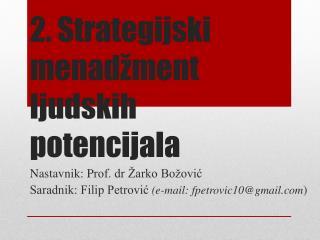2.  Strategijski menadžment ljudskih potencijala
