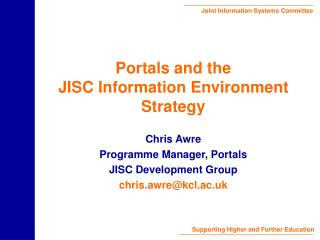 Portals and the JISC Information Environment Strategy