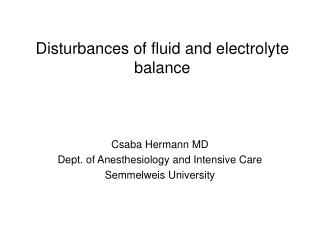 Disturbances of fluid and electrolyte balance
