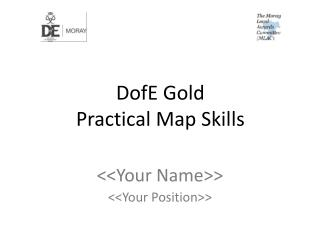 DofE  Gold  Practical  Map Skills