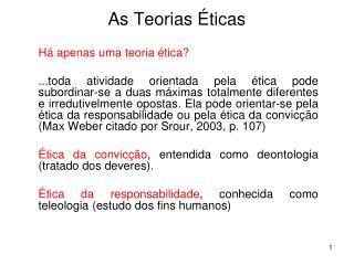 As Teorias Éticas