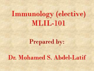 Immunology (elective) MLIL-101